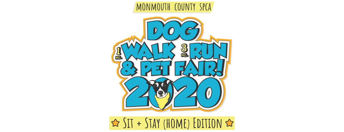 1st Annual Sit & Stay (Home) Edition of the 26th Annual MCSPCA Dog Walk & Pet Fair!